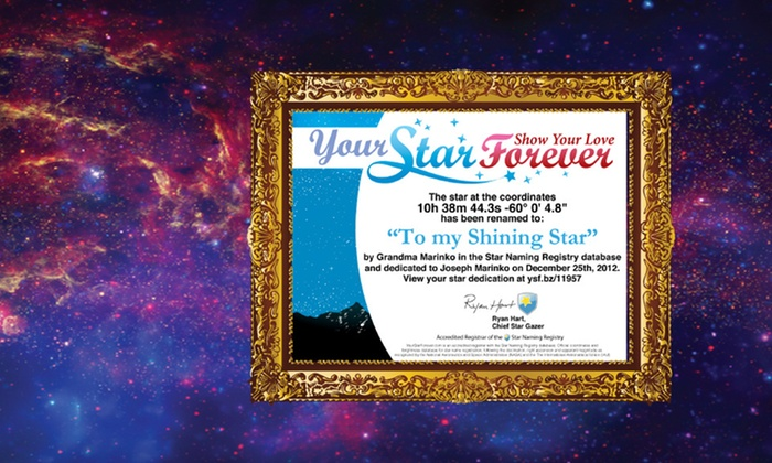 Dedicate a Star from Your Star Forever: $9 to Dedicate a Star with Video, Message, Photo, and Certificate from Your Star Forever ($79 List Price)