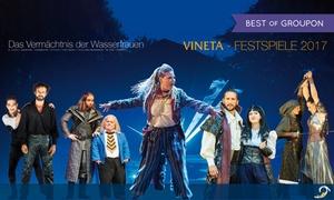 Vinetafestspiele: Ticket für die Vineta Festspiele 2017 vom 08.07.2017 bis 02.09.2017 (30% sparen)