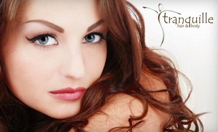 $100 Groupon to Tranquille Hair & Body - Tranquille Hair & Body in Towson