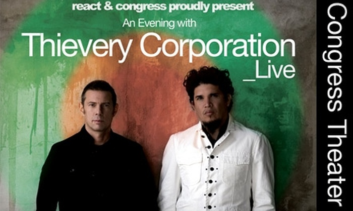 Thievery Corporation - Bucktown: $17 Ticket to Thievery Corporation at Congress Theater on  Friday, June 25, at 7:30 p.m. ($40 Value)