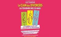 """1 place en catégorie 1 pour """"le clan des divorcées"""", date et heure au choix, à 10 € à la Happy Comédie Saint-Martin"""