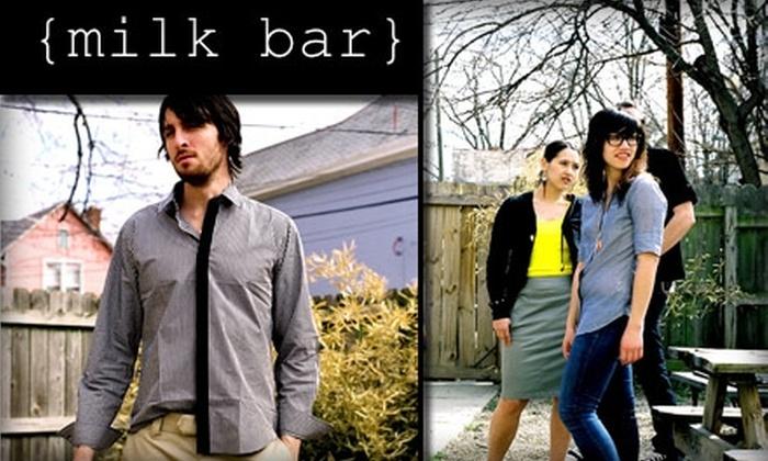 Milk Bar - Short North: $29 for $60 Toward Fashionable Apparel at Milk Bar