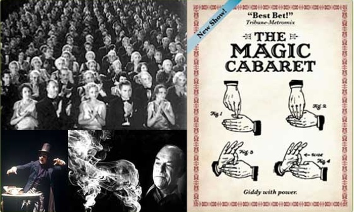 The Magic Cabaret - Lincoln Park: Magic Show - Price Sawed in Half! ($10 - 50% off)