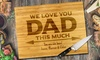 Fabness: Medium or Large Personalized Bamboo Cutting Board for Dad or Grandpa (Up to 81% Off)