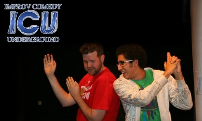 Improv Comedy Underground - Multiple Locations: $5 for Two Tickets to an Improv Show at Improv Comedy Underground ($10 Value)