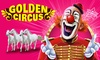Golden Circus à Aix, Fos-sur-mer et Nîmes