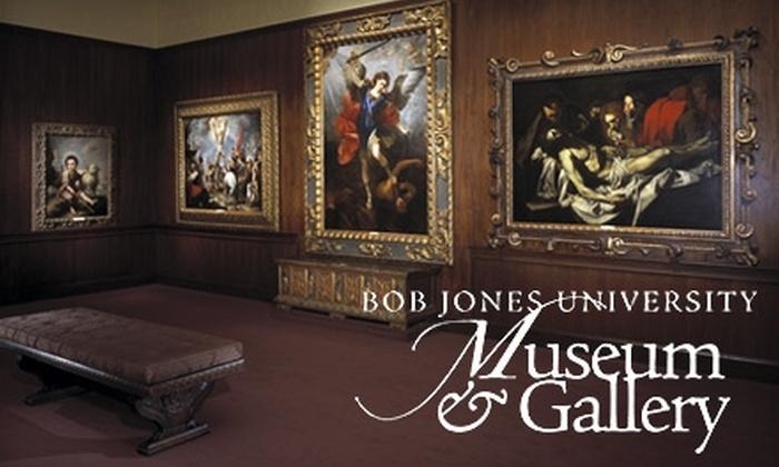 Bob Jones University Museum & Gallery - Multiple Locations: $5 for Two Tickets To Bob Jones University Museum & Gallery