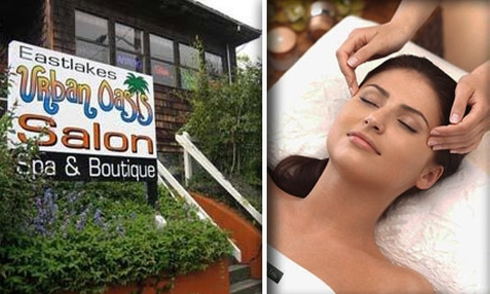 Urban Oasis Salon & Spa - Eastlake: $50 for $100 Worth of Rejuvenating Spa Services at Eastlakes Urban Oasis Salon, Spa & Boutique