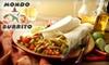 Mondo Burrito - Santa Clara: $7 for $15 Worth of Mexican Cuisine at Mondo Burrito in Santa Clara