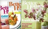 """Better Homes and Gardens"" Magazine: $10 for a Two-Year Subscription to ""Better Homes and Gardens"" Magazine"