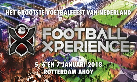 Tickets voor Football Xperience op 57 januari 2018 in Rotterdam Ahoy