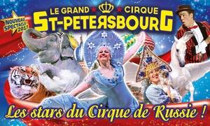 Le grand cirque de Saint-Petersbourg: 1 place en tribune d'honneur pour l'une des représentations du grand cirque de Saint-Pétersbourg à 10 € à Martigues