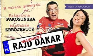 """Małżeński Rajd Dakar: Bilet na spektakl """"Małżeński Rajd Dakar"""" od 39,90 zł – 5 miast (do -34%)"""