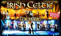 "1 place pour le spectacle ""Irish Celtic""  le 11 novembre 2016 à 39 €"