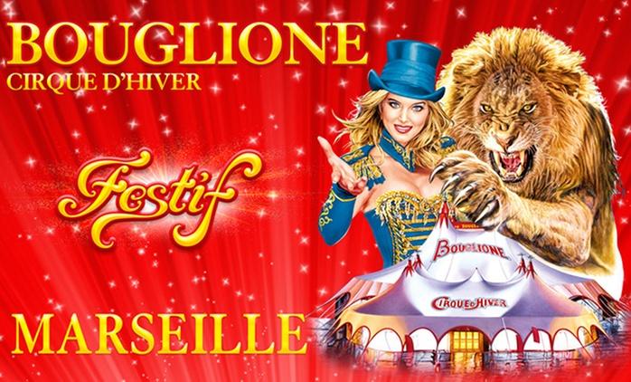 1 place pour la tournée événement du Cirque d'hiver Bouglione dès 10 €