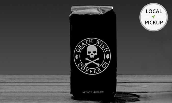 Death Wish Coffee Company - Saratoga Springs: 1 Lb. of Fair Trade Death Wish Coffee. Pick Up in Store at Saratoga Coffee Traders.