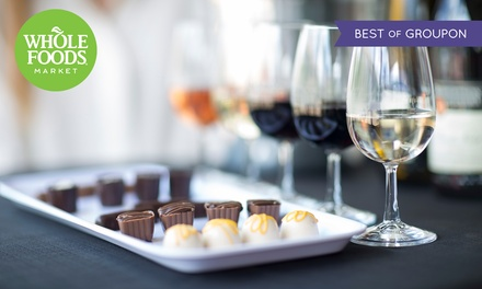 Wine and Chocolate Festival Entry for One, 8 - 10 February at Whole Foods Market, Three Locations (Up to 40% Off)