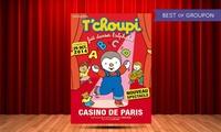 """1 place en catégorie 1 pour """"Tchoupi Fait Danser lAlphabet"""" à 23 € à Angers et à Mouilleron-le-Captif"""