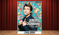 1 place pour Jérémy Charbonnel du 18 septembre au 26 décembre au 19h00 à 14 €