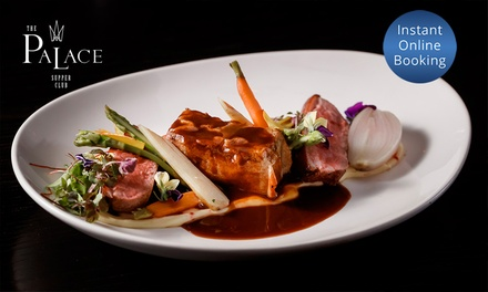 TwoCourse Meal + Wine or Beer: Two $59, Four $118 or Six People $177 at The Palace Supper Club Up to $354 Value