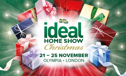 Ideal Home Show at Christmas, 21 25 November, London Olympia
