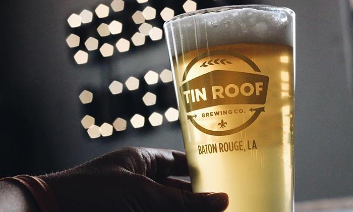 Tin Roof Brewing Company   Baton Rouge, LA   Groupon