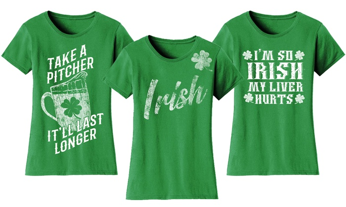 a494793c4 Women's Funny Irish St. Patrick's Day T-Shirts. Plus Sizes Available.