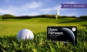 Open Fairways: 12- or 18-Month Golf Privilege Card and Two Magazines from Open Fairways (Up to 75% Off)