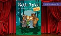 """2 Tickets für """"Robin Hood"""" im Januar oder Februar im First Stage Theater in Hamburg (30% sparen)"""