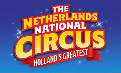 The Netherlands National Circus, 2 - 13 August, Wareham and Stokes Bay (Up to 50% Off)