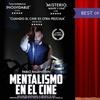 """Entrada a """"Mentalismo en el Cine"""""""