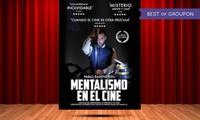 """Entrada al espectáculo """"Mentalismo en el Cine"""" del4 al 25 de marzo por 10 € en Cine de la Prensa"""