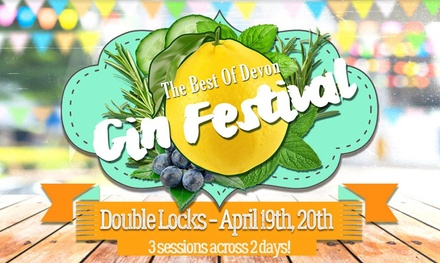 The Best Of Devon Gin Festival, Entry Ticket, 19 20 April 2019, Double Locks