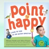 Point to Happy: A Book for Children on the Autism Spectrum