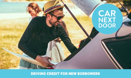 Up to $60 Driving credit to borrow cars on the neighbourly car sharing platform, Car Next Door!