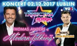 Thomas Anders & Modern Talking Band oraz Akcent - Zenon Martyniuk: 109 zł: bilet na andrzejkowy koncert Thomasa Andersa, Modern Talking Band i Akcent w Hali Globus (zamiast 149 zł)