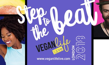 Vegan Life Live: Two Tickets, 10–11 February 2018 at Alexandra Palace (Up to 54% Off)