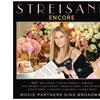 Barbra Streisand Encore: Movie Partners Sing Broadway on CD