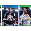 FIFA 18 for Xbox One or Madden NFL 18 for Xbox One or PlayStation 4