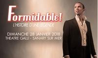 1 place catégorie unique pour Formidable Aznavour, dimanche 28 janvier 2018 à 15h à 23 € au Théâtre Galli Sanary-sur-Mer