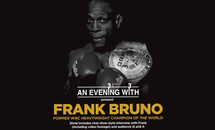 An Evening with Frank Bruno: Entry for One or Two on 29 November at Revolutions Southampton (Up to 44% Off)