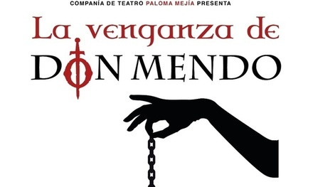 """1 entrada a """"La venganza de don Mendo"""" en el Teatro Victoria"""
