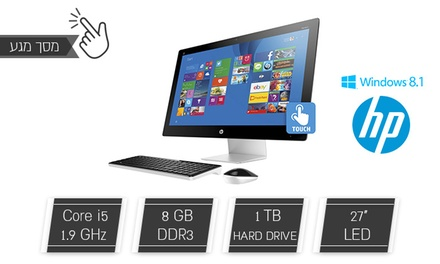 """מחשב ALL IN ONE מבית HP עם מסך מגע  """"27, מעבד דגם T4460, דיסק 1TB, זיכרון 8GB ו-WIN8.1 כולל סט מקלדת ועכבר אלחוטי"""