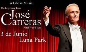 José Carreras: Desde $1749 por entrada para ver a José Carreras el 3/06 en Luna Park
