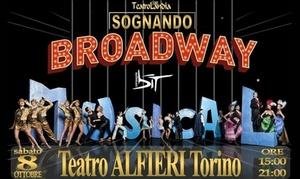 Sognando Broadway al Teatro Alfieri di Torino: Sognando Broadway l'8 ottobre al Teatro Alfieri di Torino (sconto 52%)