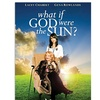 What If God Were the Sun? on DVD