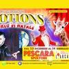 Emotions: Circo Bellucci, Pescara
