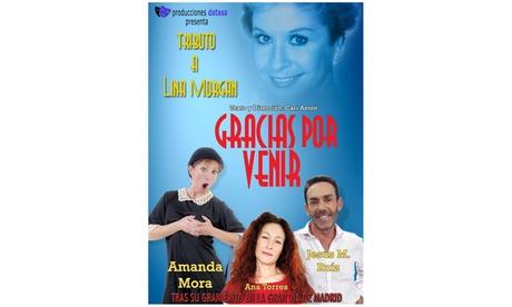 Entrada para 'Gracias por venir, tributo a Lina Morgan' para 1 persona del 10 al 31 de julio en el teatro  Arlequin