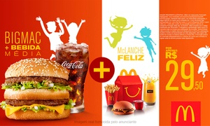 McDonald's: McDonald's: McLanche Feliz+Big Mac+bebida 500ml resgate grátis o groupon e pague R$ 29,50 nos restaurantes participantes