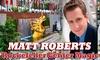 Magician Matt Roberts - Up to 36% Off Magic Show